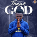 Khing Siris - Thank God (Prod. By Khing Siris)